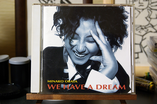 Minako Obata 「WE HAVE A DREAM」